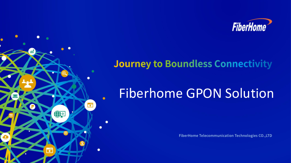 PPT) Fiber Home GPON Solutions | yen mirto - Academia edu