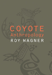 PDF) Coyote Anthropology - Roy Wagner.pdf | Holobionte Locx ...
