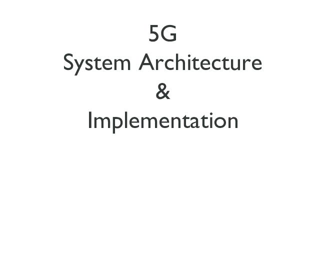 PDF) 5G System Architecture & Implementation | Azizi Othman