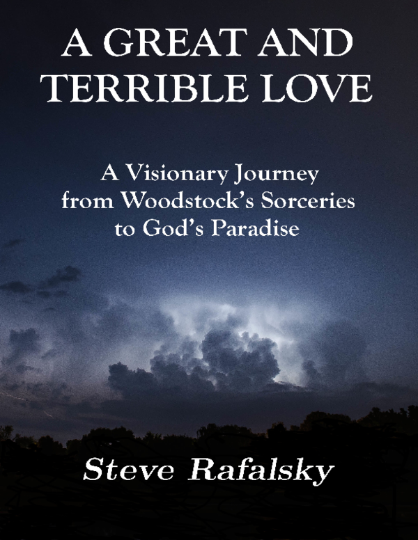 PDF) A Great and Terrible Love: A Visionary Journey from