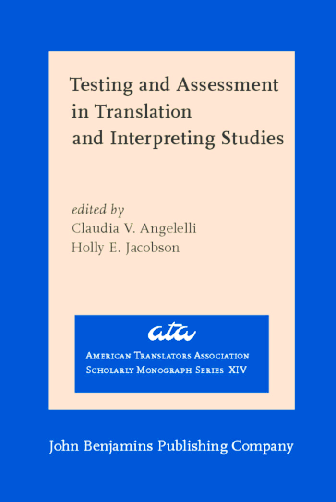 PDF) Testing and Assessment in Translation and Interpreting Studies