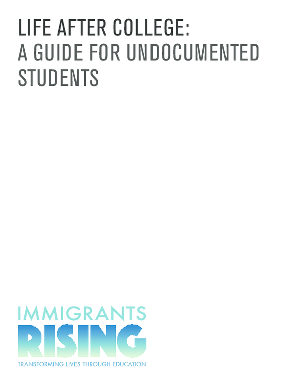 PDF) Life After College: A Guide for Undocumented Students