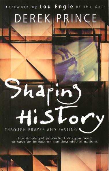 PDF) Derek Prince: Shaping History Through Prayer And Fasting
