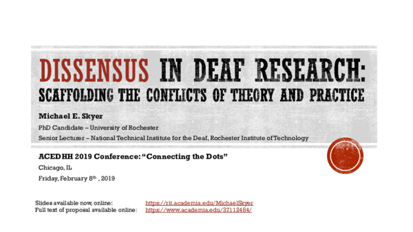 PDF) Skyer_Dissensus in Deaf Research_ACE_DHH Chicago IL Feb