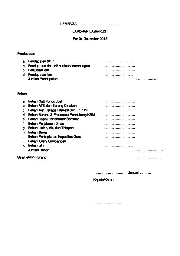 Doc Contoh Format Laporan Laba Rugi Lembaga Pendidikan Spt Tahunan Docx Javanet Mail Academia Edu