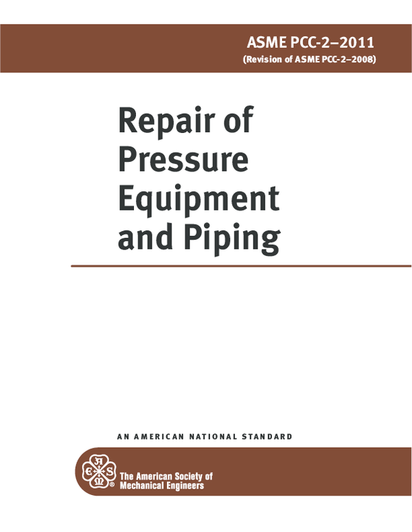 PDF) ASME PCC 2 2011 Repair of Pressure Equipment and Piping | le