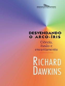 1ffcb1833 PDF) Desvendando o Arco-Iris - Richard Dawkins.pdf