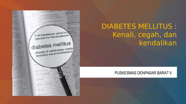 penyuluhan diabetes mellitus ppt 2020