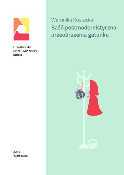 f0c83ac0739f8 PDF) Baśń postmodernistyczna: przeobrażenia gatunku. Intertekstualne ...