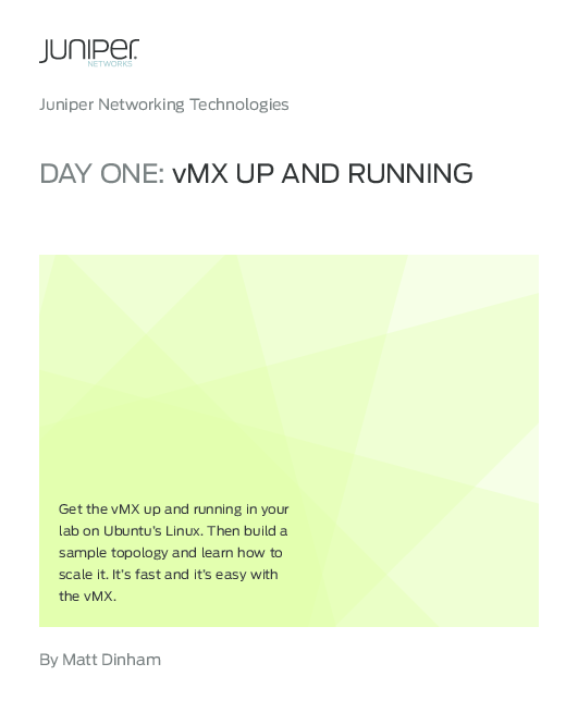 PDF) Juniper Networking Technologies Get the vMX up and running in