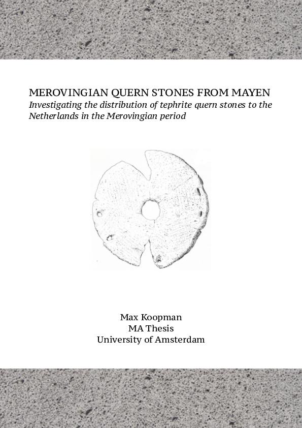 PDF) Merovingian quern stones from Mayen  Investigating the