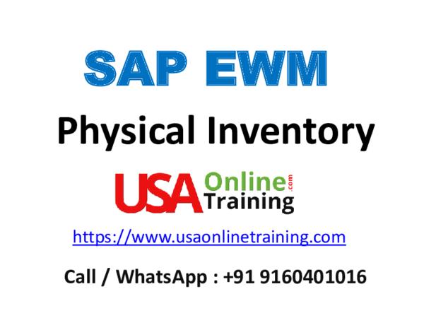 PPT) SAP EWM Physical Inventory Configuration | USAOnline