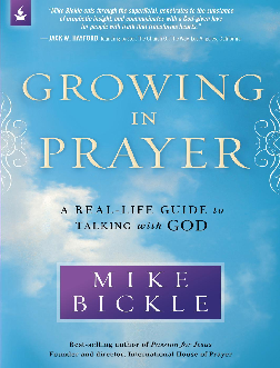 PDF) Growing in Prayer - A Real Life : Mike Bickle | Victor
