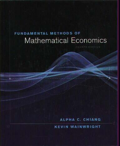 [Alpha C. Chiang, Kevin Wainwright] Fundamental Methods of Mathematical Economics
