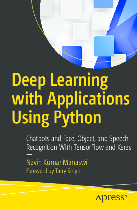 PDF) Deep Learning with Applications Using Python Chatbots