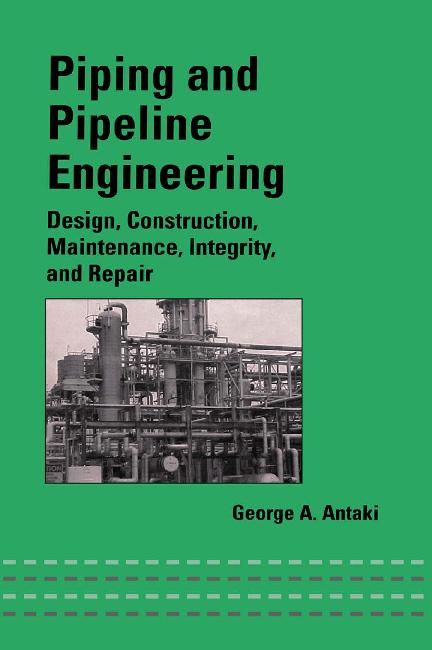 Pdf Piping And Pipeline Engineering Ibrhim Tas Academia Edu