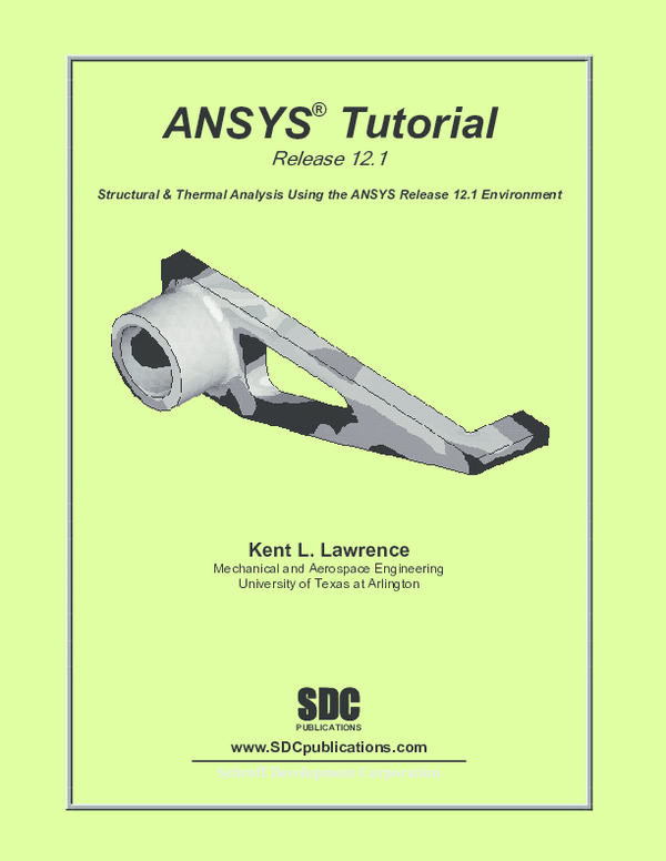 PDF) ANSYS ® Tutorial Release 12 1 Structural & Thermal
