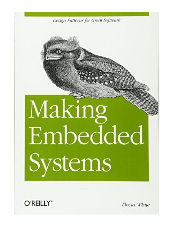 Pdf Making Embedded Systems Design Patterns For Great Software Nickolas Barrera Academia Edu