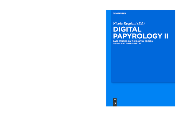 Pdf Digital Papyrology Ii Case Studies In The Digital