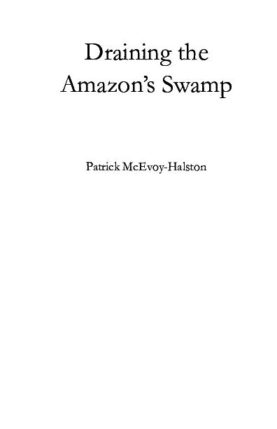 PDF) Draining the Amazon's Swamp   Patrick McEvoy-Halston