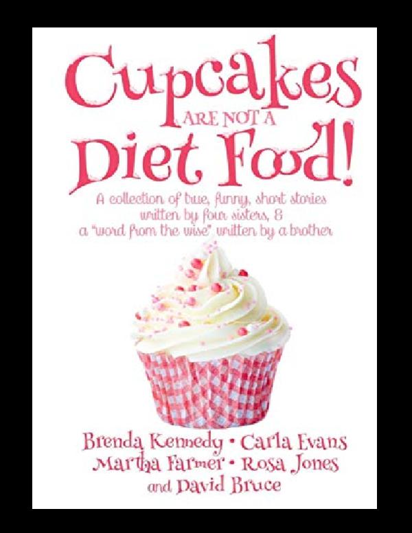 PDF) Cupcakes Are Not a Diet Food | Kristi Steele - Academia edu