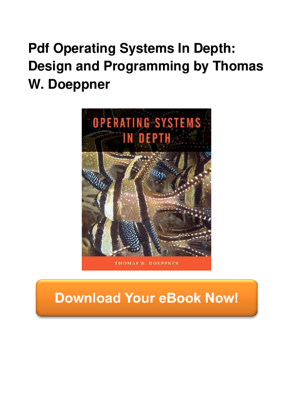 Pdf Full Pdf Operating Systems In Depth Design And Programming Doc To Faisal Harjonop Academia Edu