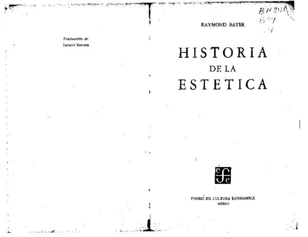 Pdf Historia De La Estética Raymond Bayer Alonso