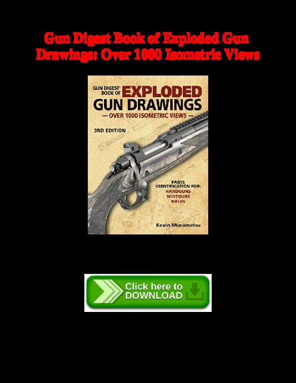 PDF) Gun Digest Book of Exploded Gun Drawings: Over 1000