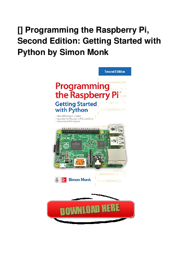 Pdf Full Book Programming The Raspberry Pi Second Edition Getting Started With Python Kindle Cm Daniel G Isler Academia Edu