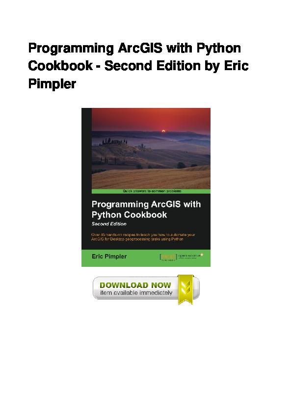 PDF) Pdf Programming ArcGIS With Python Cookbook Second
