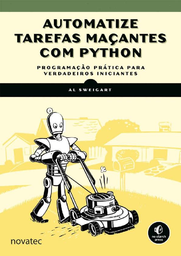 PDF) Automatize Tarefas Maçantes com Python - Al Sweigart Novatec