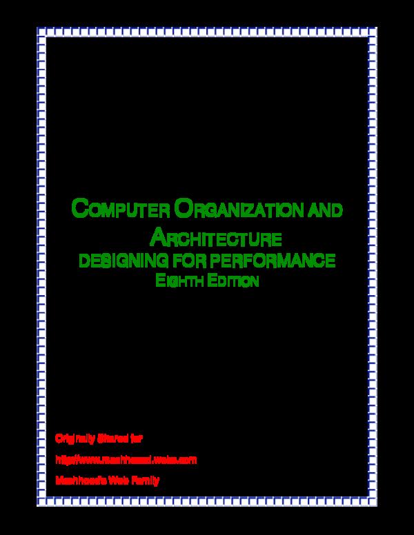 Pdf Solutions Manual Computer Organization And Architecture Designing For Performance Eighth Edition Mashhood S Web Family Shubham Bhardwaj Academia Edu