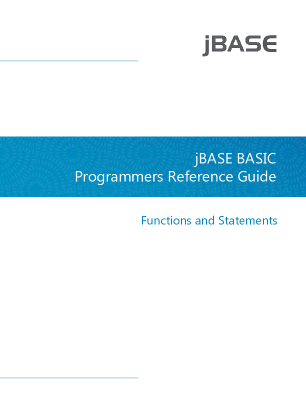 JBASE BASIC Programmers Reference Guide | Harish S