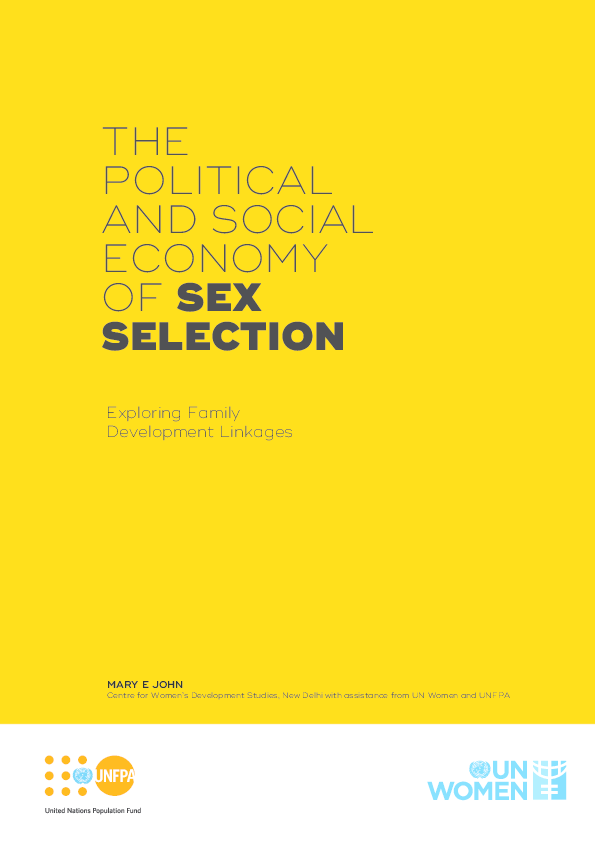 PDF) THE POLITICAL AND SOCIAL ECONOMY OF SEX SELECTION: Exploring