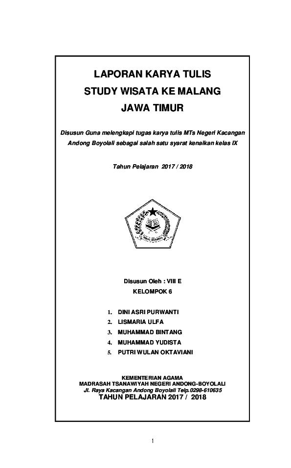 Doc Laporan Karya Tulis Study Wisata Ke Malang Jawa Timur Disusun Guna Melengkapi Tugas Karya Tulis Mts Negeri Kacangan Andong Boyolali Sebagai Salah Satu Syarat Kenaikan Kelas Ix Disusun Oleh Viii