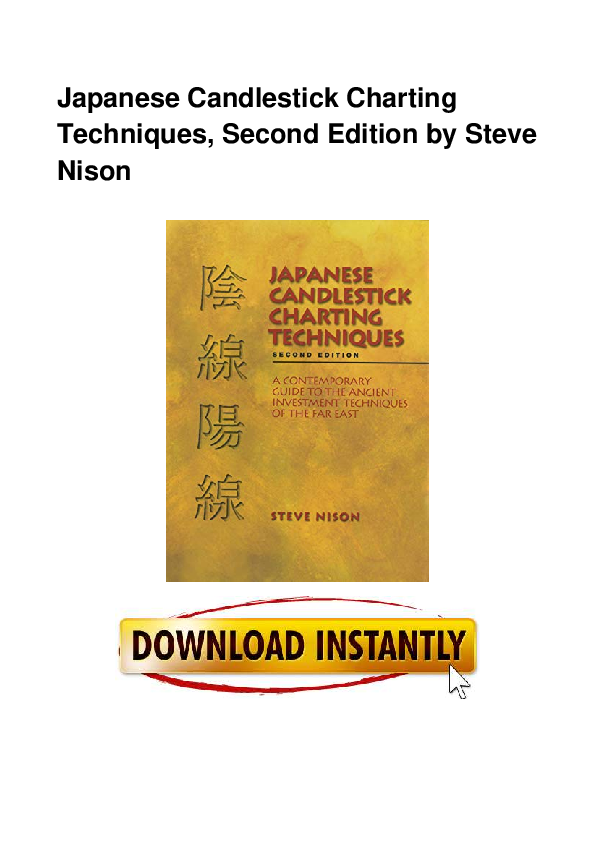 Japanese Candlestick Charting Techniques Second Edition By Steve Nison Download