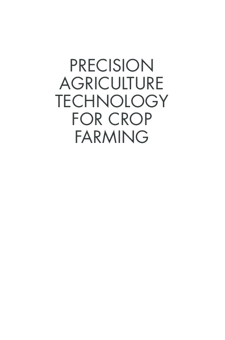PDF) PRECISION AGRICULTURE TECHNOLOGY FOR CROP FARMING : Zhang Qin