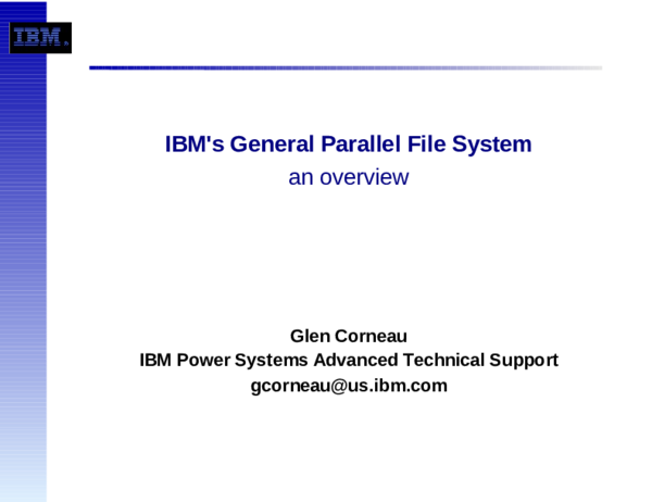 PDF) IBM's General Parallel File System an overview