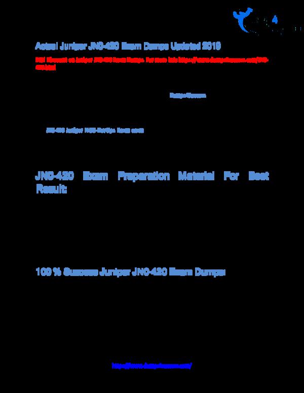 PDF) Valid Juniper JN0-420 Exam Dumps - Get Success Easily | Leach