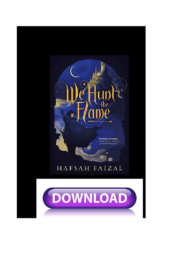PDF) We Hunt The Flame Sands Of Arawiya Book 1 by Hafsah