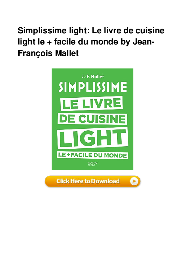 Pdf Simplissime Light Le Livre De Cuisine Light Le Facile Du