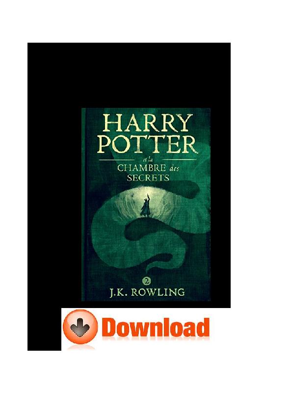 Pdf Harry Potter Et La Chambre Des Secrets La S Rie De
