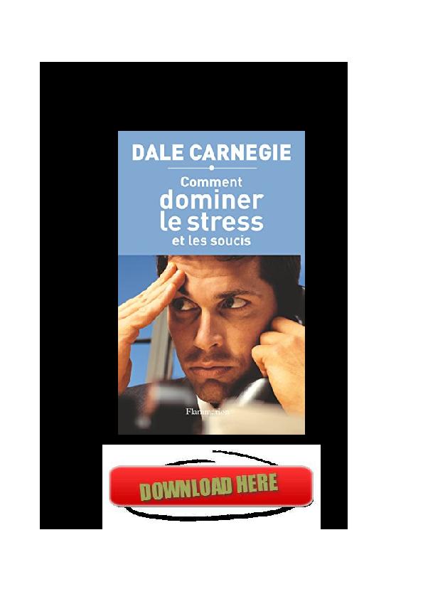 PDF SOUCIS GRATUIT DOMINER COMMENT LE ET TÉLÉCHARGER LES STRESS