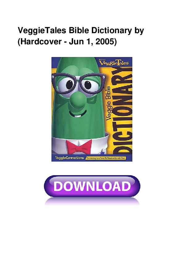 PDF) VeggieTales Bible Dictionary by (Hardcover - Jun 1