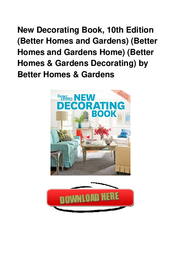 Pdf New Decorating Book 10th Edition Better Homes And Gardens Better Homes And Gardens Home Better Rochelle Y Gonzales Academia Edu