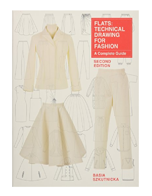 Pdf Flats Technical Drawing For Fashion A Complete Guide Frede Rickfri Academia Edu