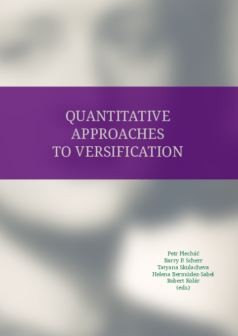 PDF) Quantitative Approaches to Versification | Petr Plecháč, Helena
