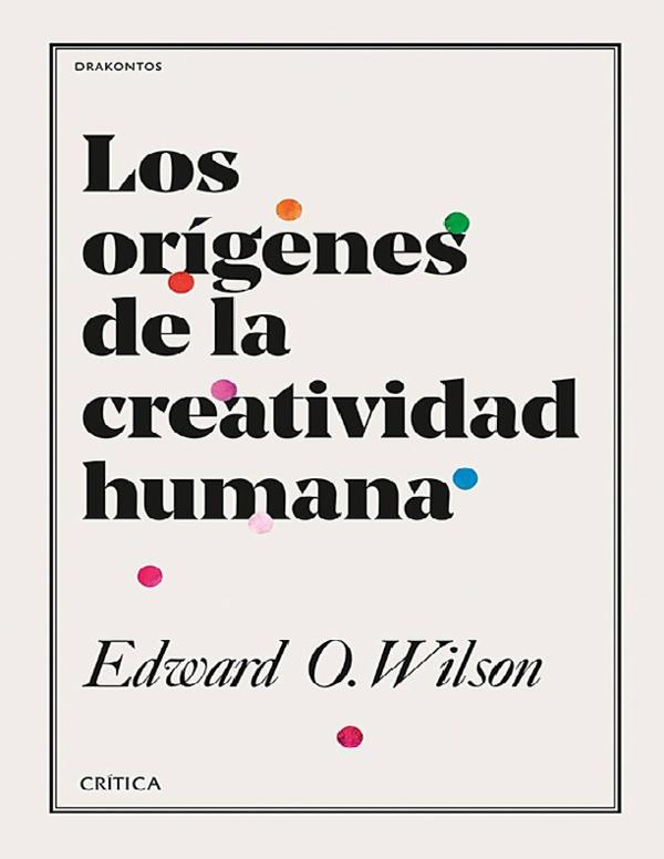 Pdf Wilson Edward Osborne Los Origenes De La Creatividad