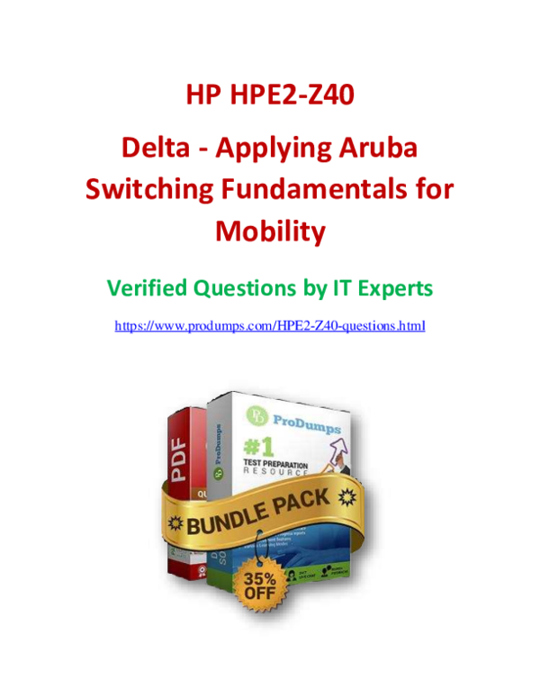 PDF) Valid HPE2-Z40 Dumps and Solutions to Pass HPE2-Z40