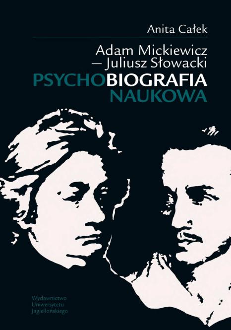 Pdf Adam Mickiewicz Juliusz Słowacki Psychobiografia